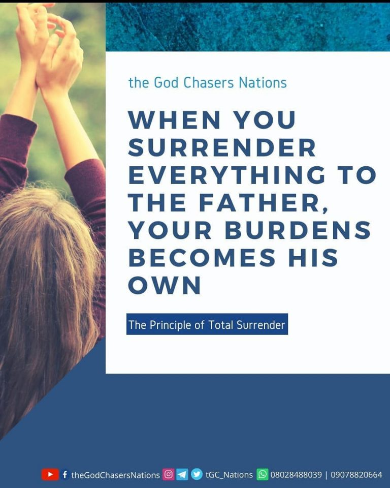 The Principle of Total Surrender