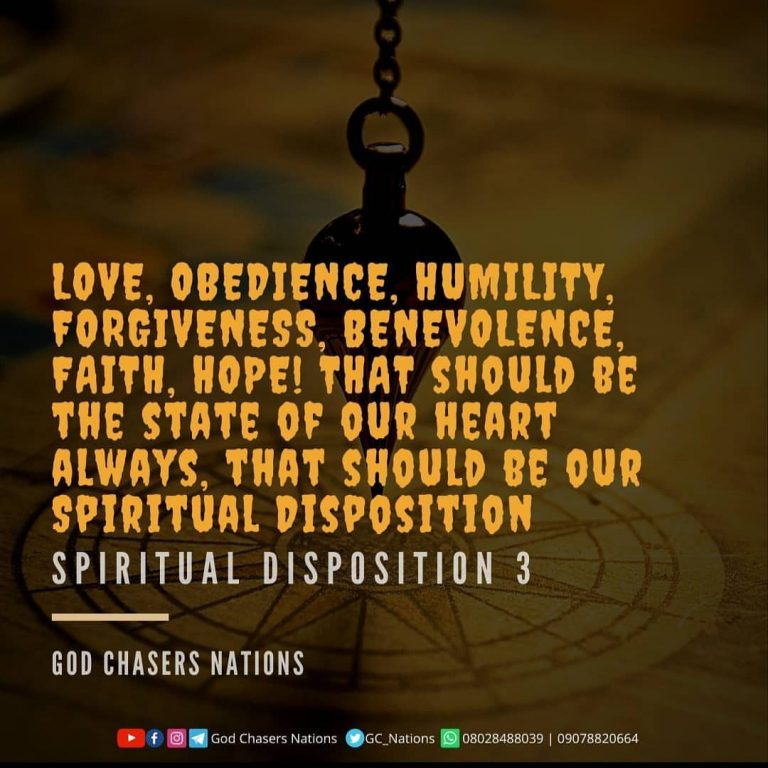 Spiritual Disposition – Part 3