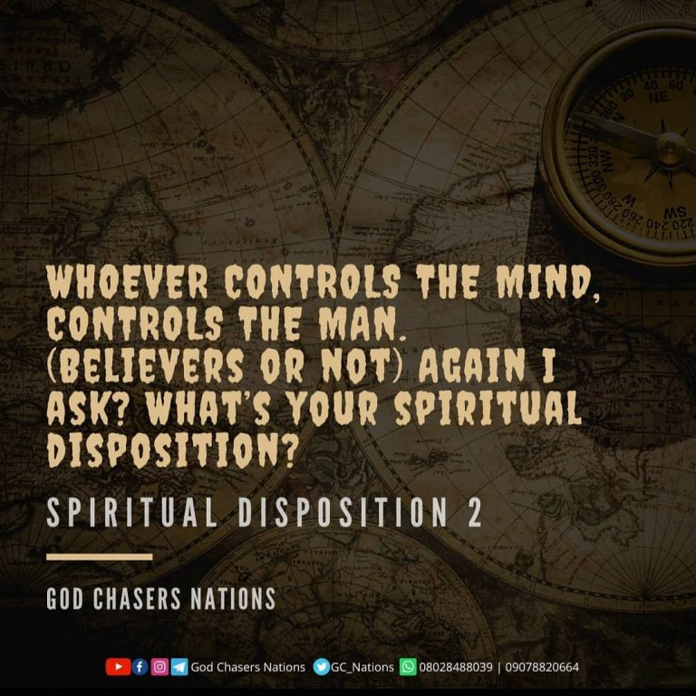 Spiritual Disposition – Part 2
