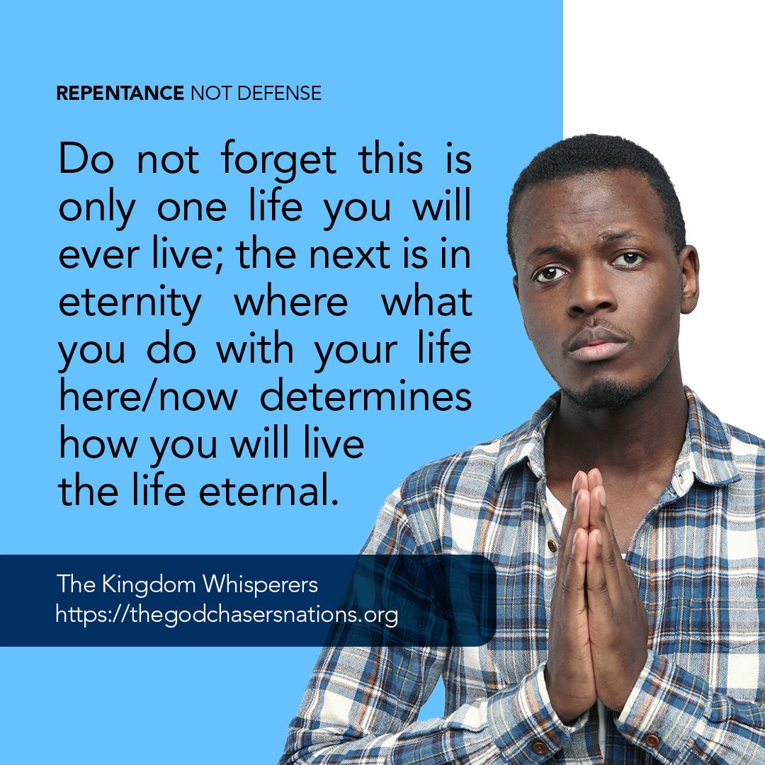 Repentance Not Defense