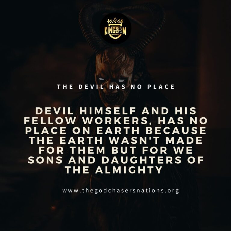 The Devil Has No Place
