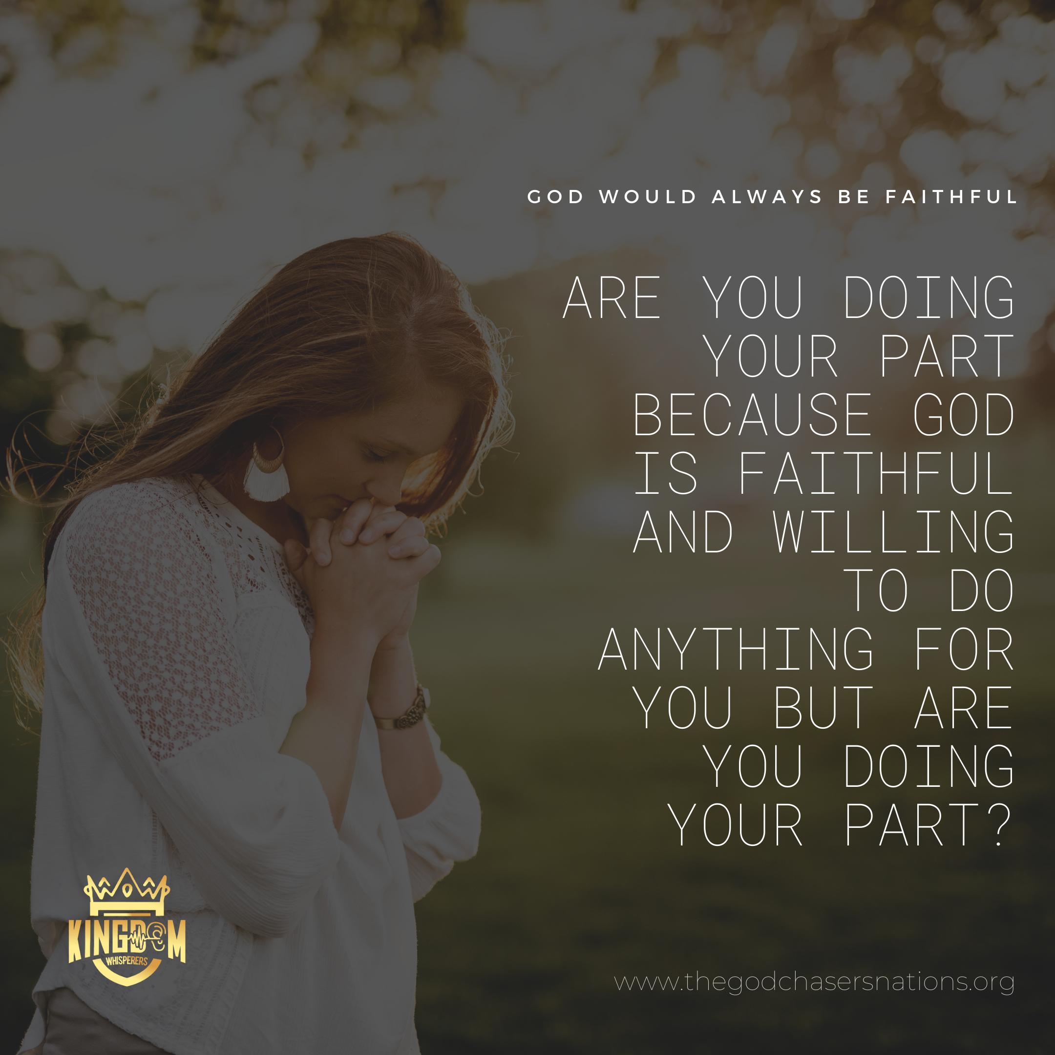 God Would Always Be Faithful