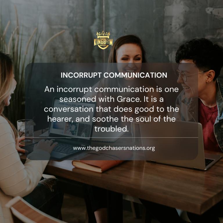 Incorrupt communication
